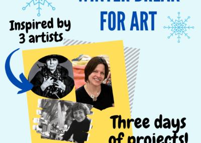 Winter Break for Art – February 16, 17, 18